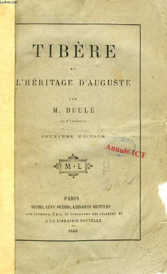 TIBERE ET L'HERITAGE D'AUGUSTE
