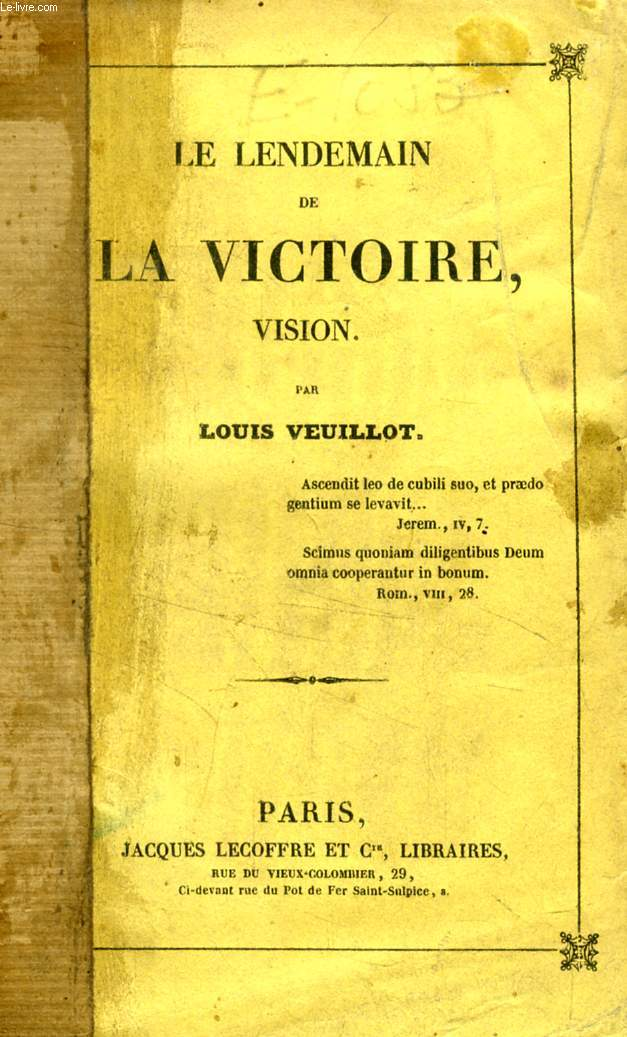 LE LENDEMAIN DE LA VICTOIRE, VISION
