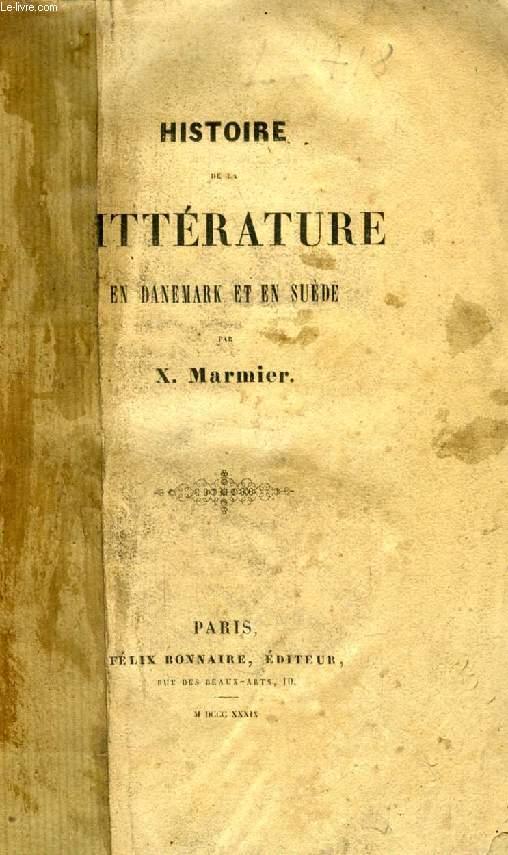 HISTOIRE DE LA LITTERATURE EN DANEMARK ET EN SUEDE