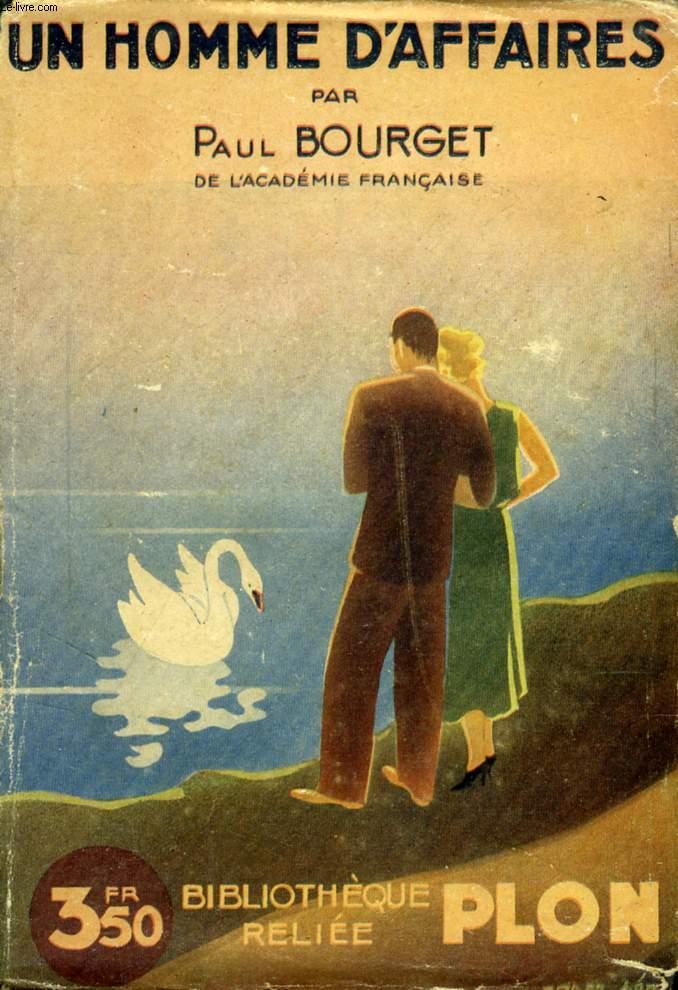 UN HOMME D'AFFAIRES, DUALITE, UN REVEILLON, L'OUTRAGE