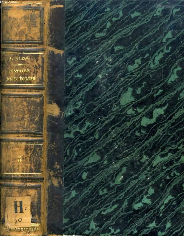 HISTOIRE UNIVERSELLE DE L'EGLISE, TOME III