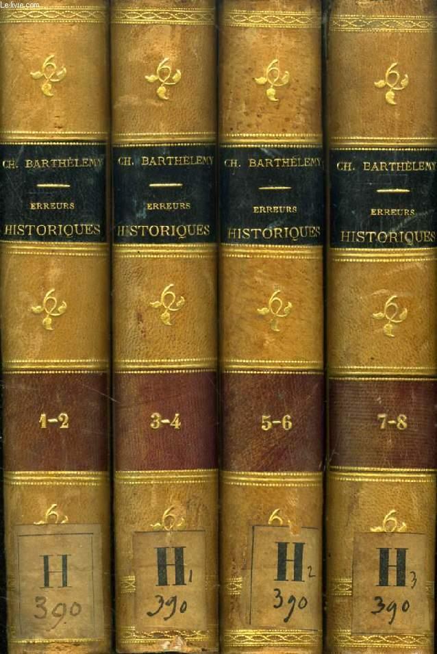 ERREURS ET MENSONGES HISTORIQUES, SERIE 1 à 8 (4 TOMES)