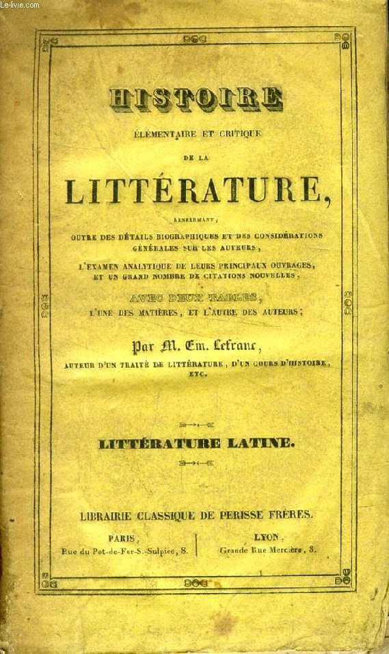 HISTOIRE ELEMENTAIRE ET CRITIQUE DE LA LITTERATURE, LITTERATURE LATINE