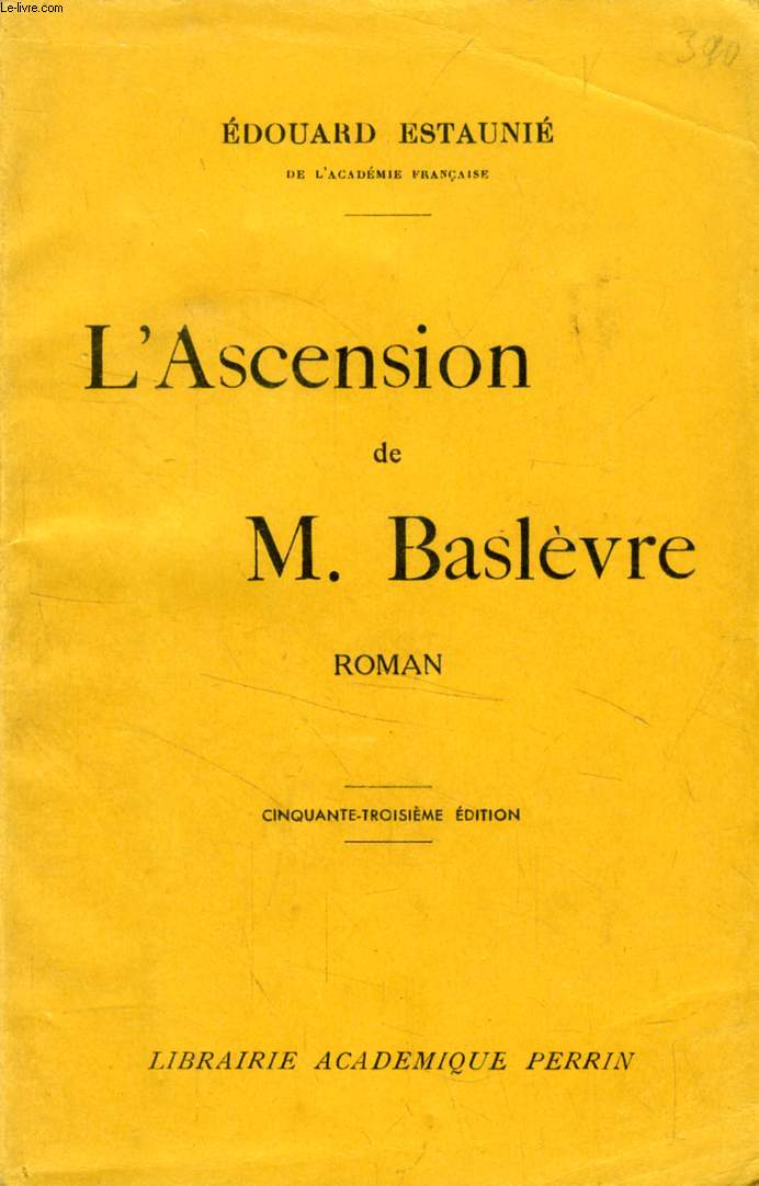 L'ASCENSION DE M. BASLEVRE