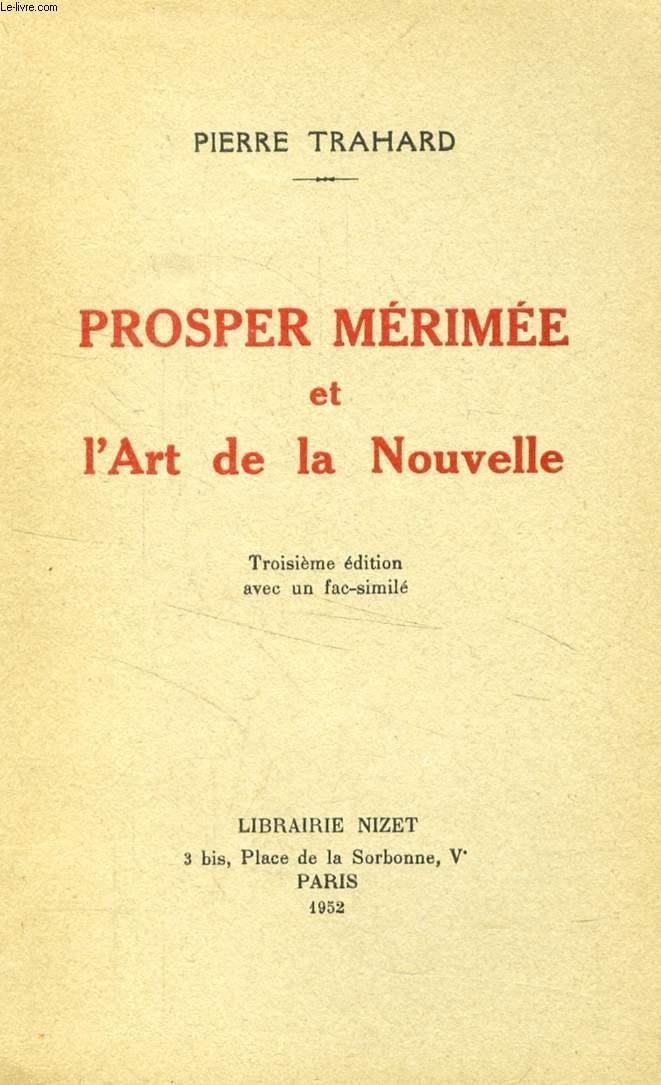 PROSPER MERIMEE ET L'ART DE LA NOUVELLE