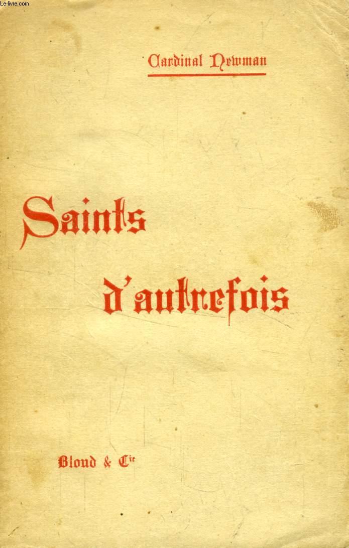 SAINTS D'AUTREFOIS