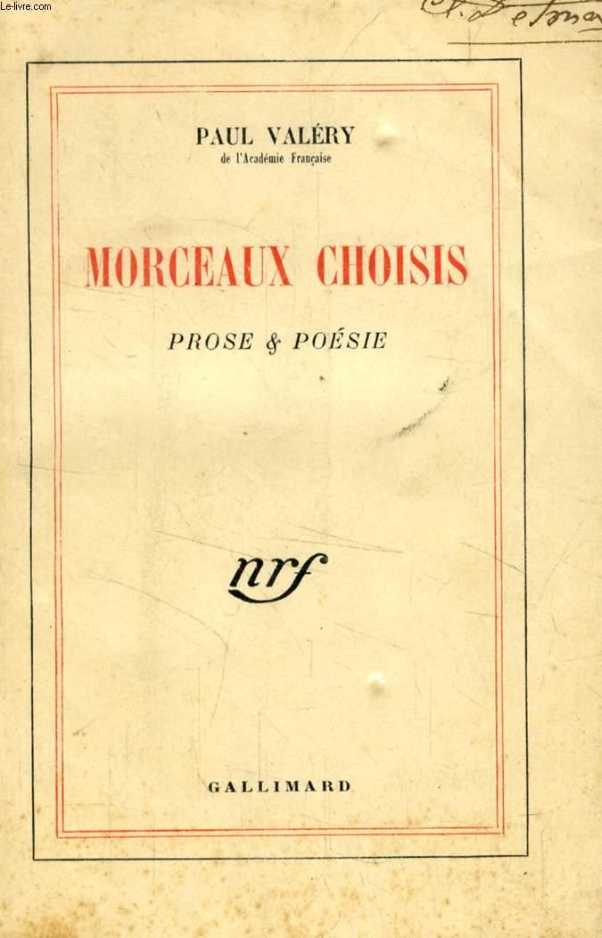 MORCEAUX CHOISIS, PROSE & POESIE