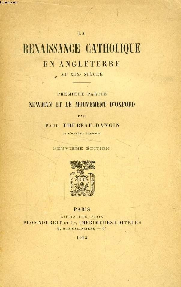 LA RENAISSANCE CATHOLIQUE EN ANGLETERRE AU XIXe SIECLE, 3 TOMES