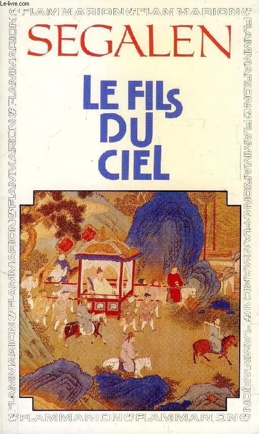 LE FILS DU CIEL, CHRONIQUE DES JOURS SOUVERAINS