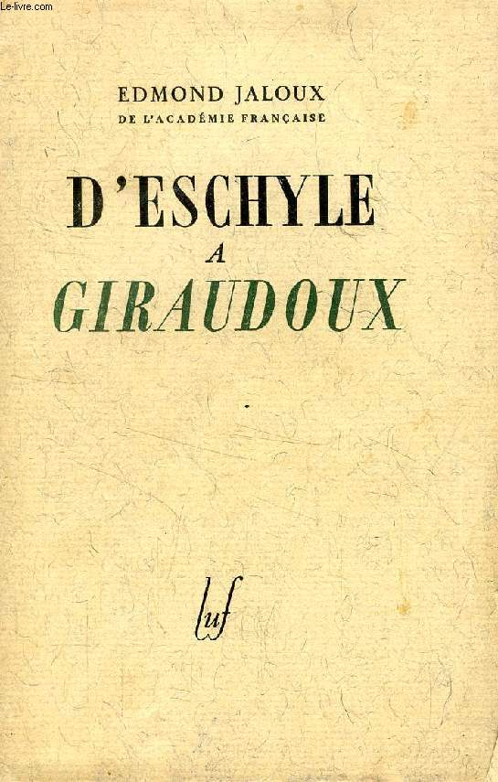 D'ESCHYLE A GIRAUDOUX