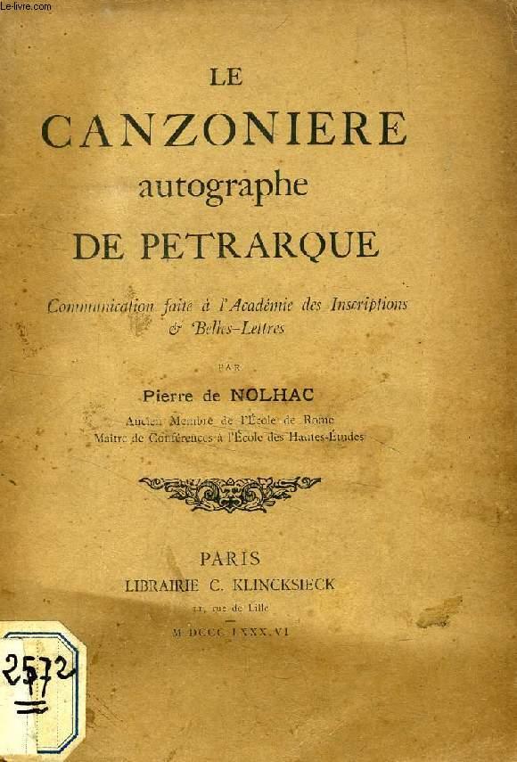 LE CANZONIERE AUTOGRAPHE DE PETRARQUE