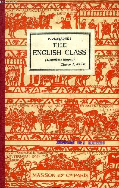 THE ENGLISH CLASS, 2e LANGUE, CLASSE DE 4e B