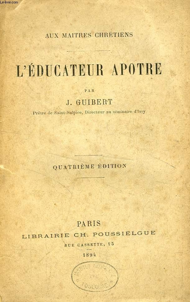 L'EDUCATEUR APOTRE