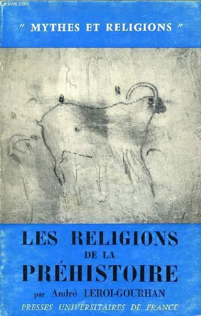LES RELIGIONS DE LA PREHISTOIRE (PALEOLITHIQUE)