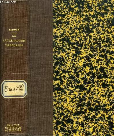 LA LITTERATURE FRANCAISE PAR LA DISSERTATION, III, LE DIX-NEUVIEME (XIXe) SIECLE