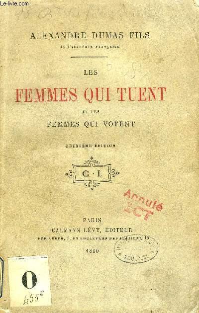 LES FEMMES QUI TUENT ET LES FEMMES QUI VOTENT