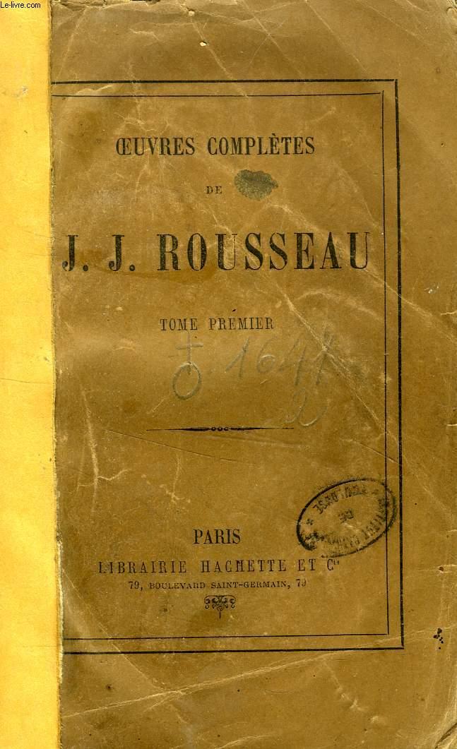 OEUVRES COMPLETES DE J. J. ROUSSEAU, TOME I