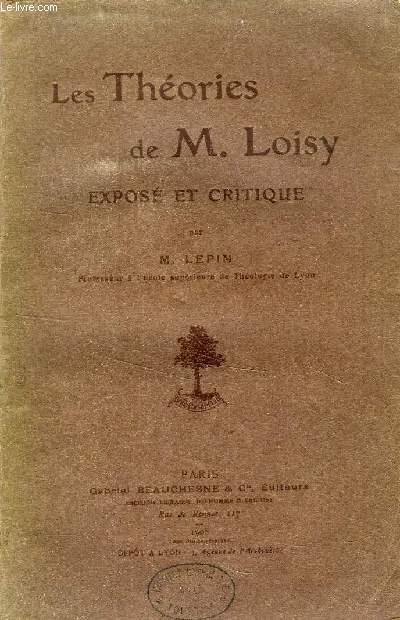 LES THEORIES DE M. LOISY, EXPOSE ET CRITIQUE