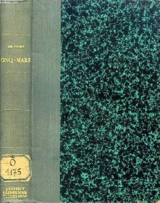 CINQ-MARS, OU UNE CONJURATION SOUS LOUIS XIII