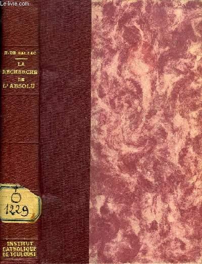 LA RECHERCHE DE L'ABSOLU (JESUS-CHRIST EN FLANDRE, MELMOTH RECONCILIE, LE CHEF-D'OEUVRE INCONNU)