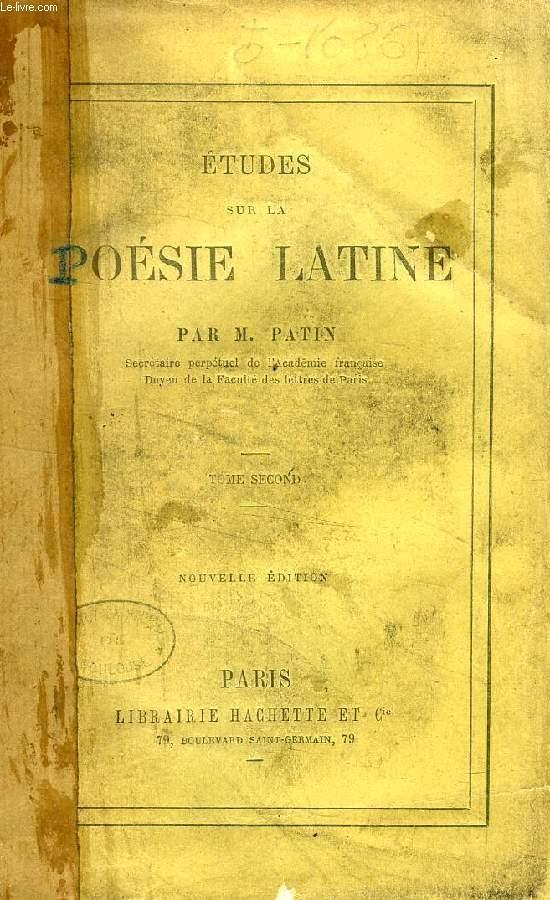 ETUDES SUR LA POESIE LATINE, TOME II