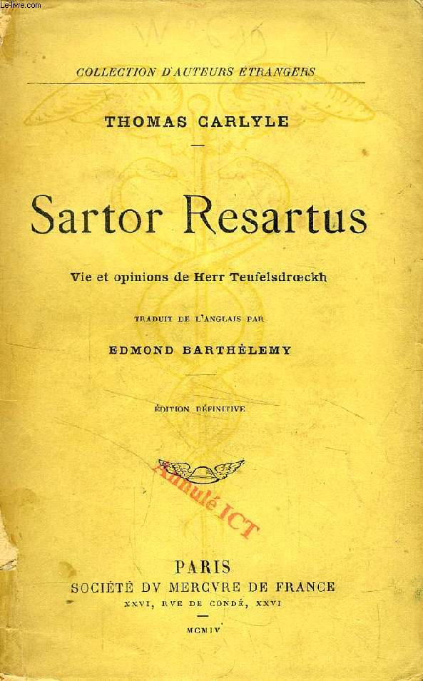 SARTOR RESARTUS, VIE ET OPINIONS DE HERR TEUFELSDROECKH