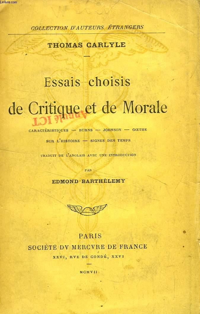 ESSAIS CHOISIS DE CRITIQUE ET DE MORALE