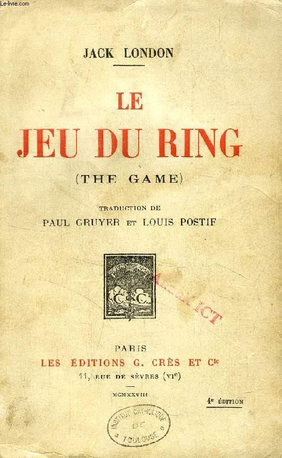 LE JEU DU RING (THE GAME)