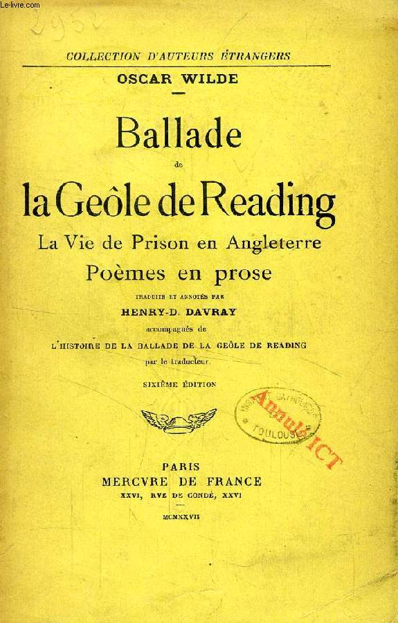 BALLADE DE LA GEOLE DE READING, LA VIE DE PRISON EN ANGLETERRE, POEMES EN PROSE