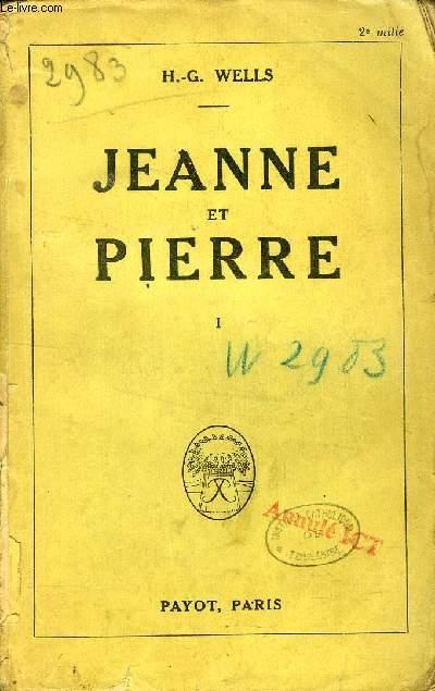 JEANNE ET PIERRE, 2 TOMES