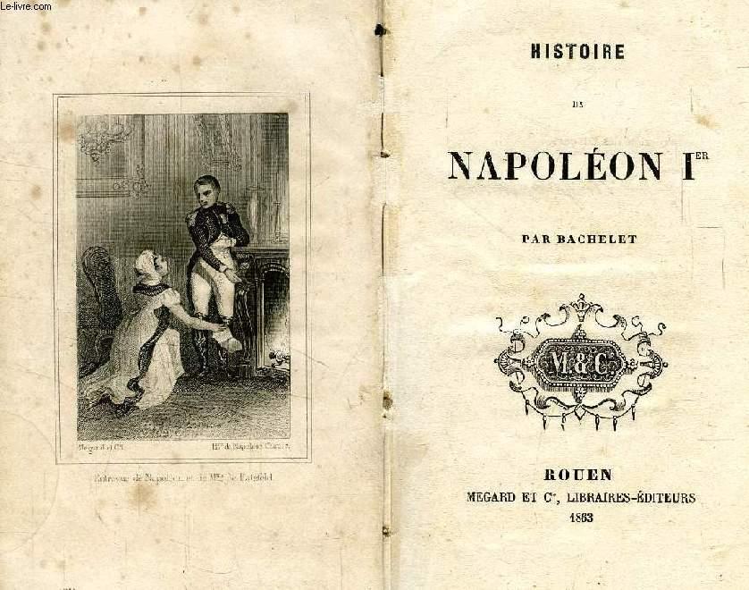 HISTOIRE DE NAPOLEON Ier