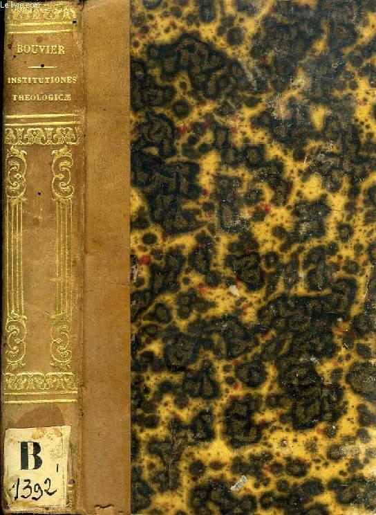 INSTITUTIONES THEOLOGICAE AD USUM SEMINARIORUM, TOMUS PRIMUS (De Vera Religione. De Vera Ecclesia)