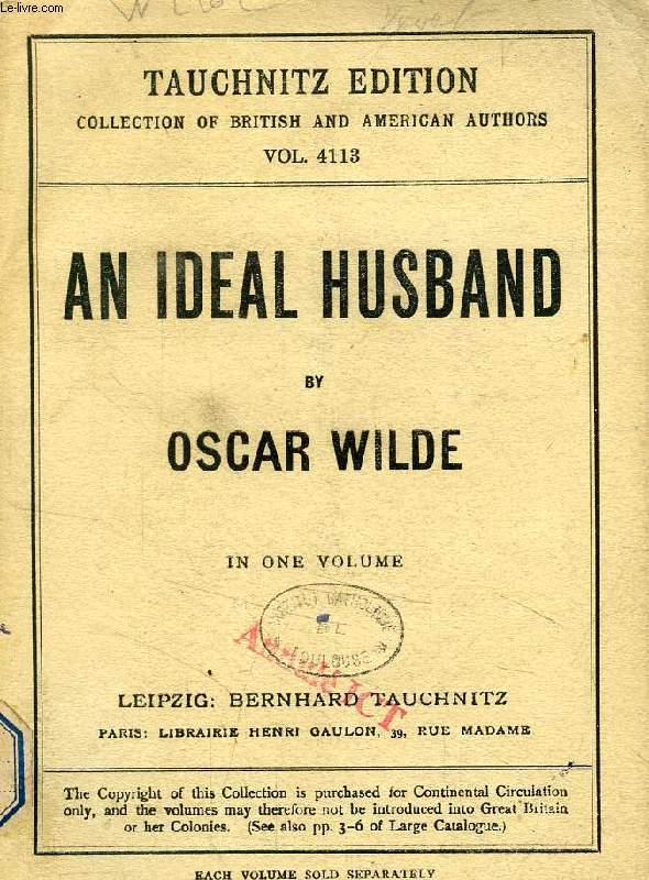 AN IDEAL HUSBAND (COLLECTION OF BRITISH AND AMERICAN AUTHORS, VOL. 4113)
