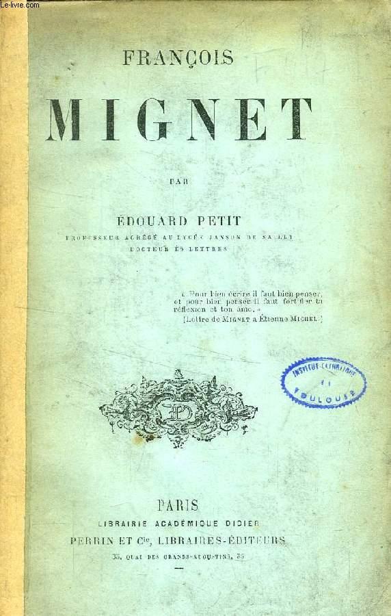 FRANCOIS MIGNET