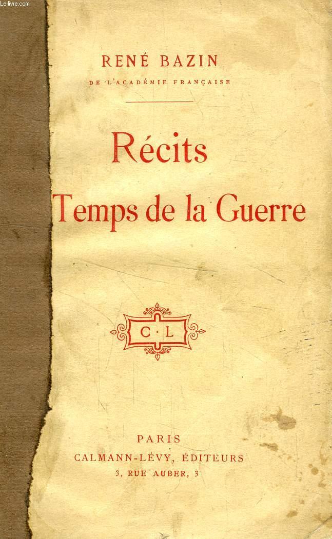 RECITS DU TEMPS DE LA GUERRE