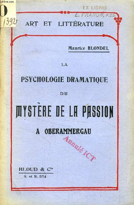 LA PSYCHOLOGIE DRAMATIQUE DU MYSTERE DE LA PASSION A OBERAMMERGAU (ART ET LITTERATURE)