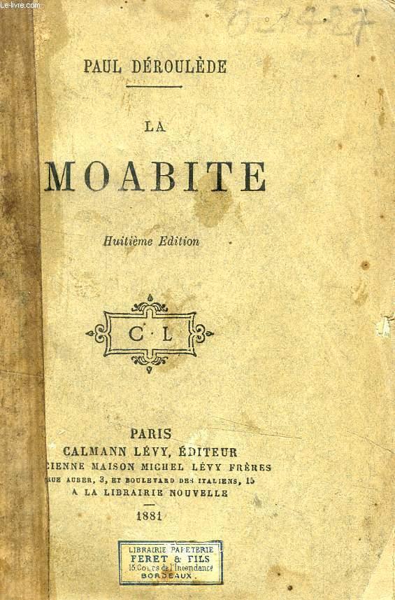 LA MOABITE, DRAME