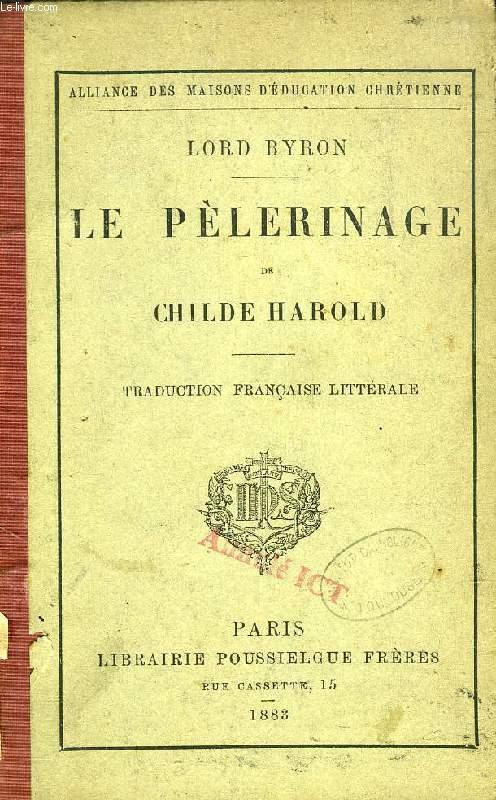 LE PELERINAGE DE CHILDE HAROLD