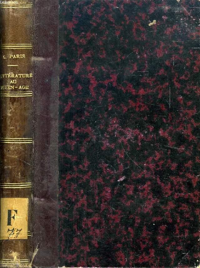 LA LITTERATURE FRANCAISE AU MOYEN AGE (XIe-XIVe SIECLE)