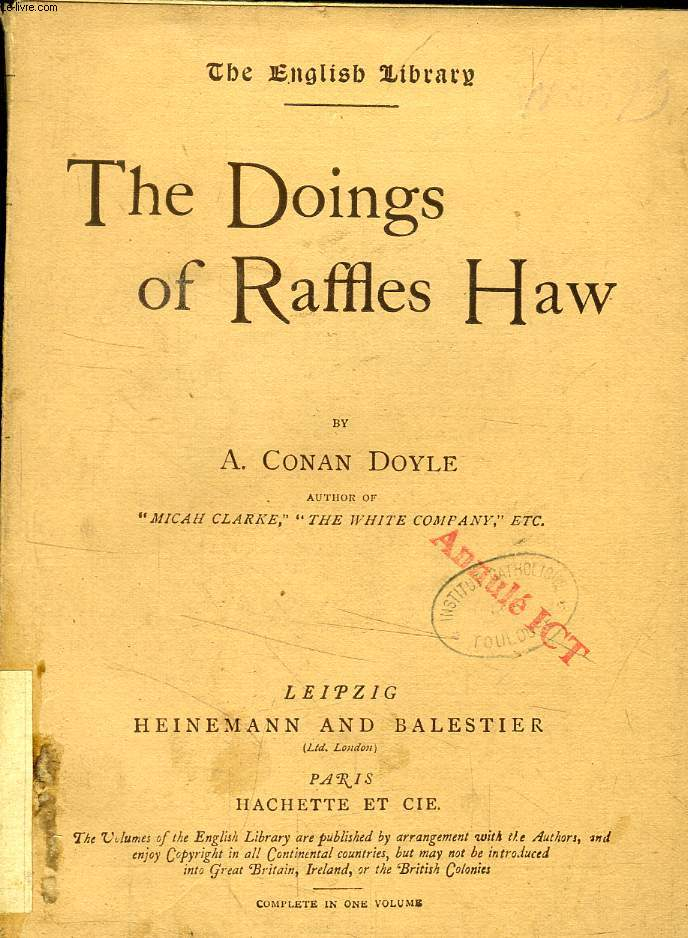 THE DOINGS OF RAFFLES HAW / OUR LADY OF DEATH