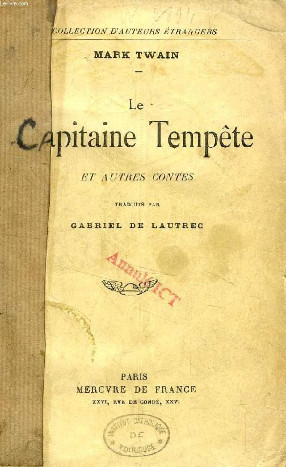LE CAPITAINE TEMPETE, ET AUTRES CONTES