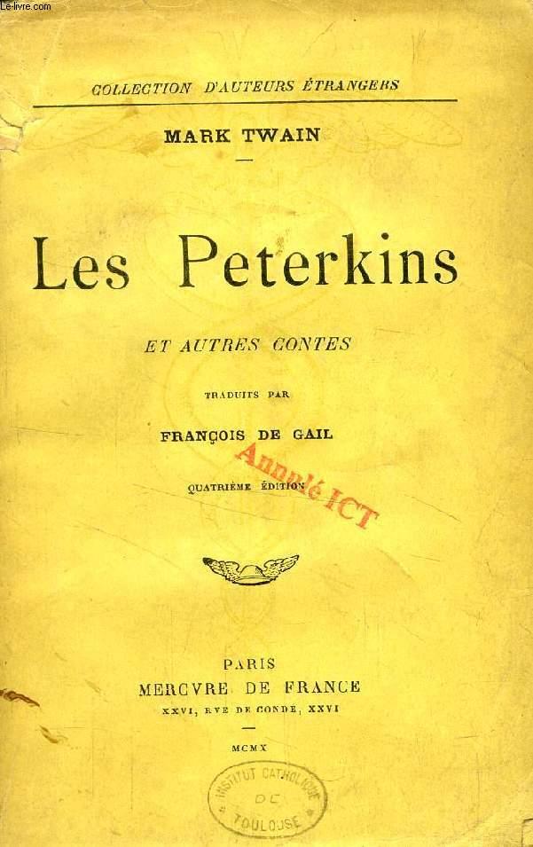 LES PETERKINS, ET AUTRES CONTES