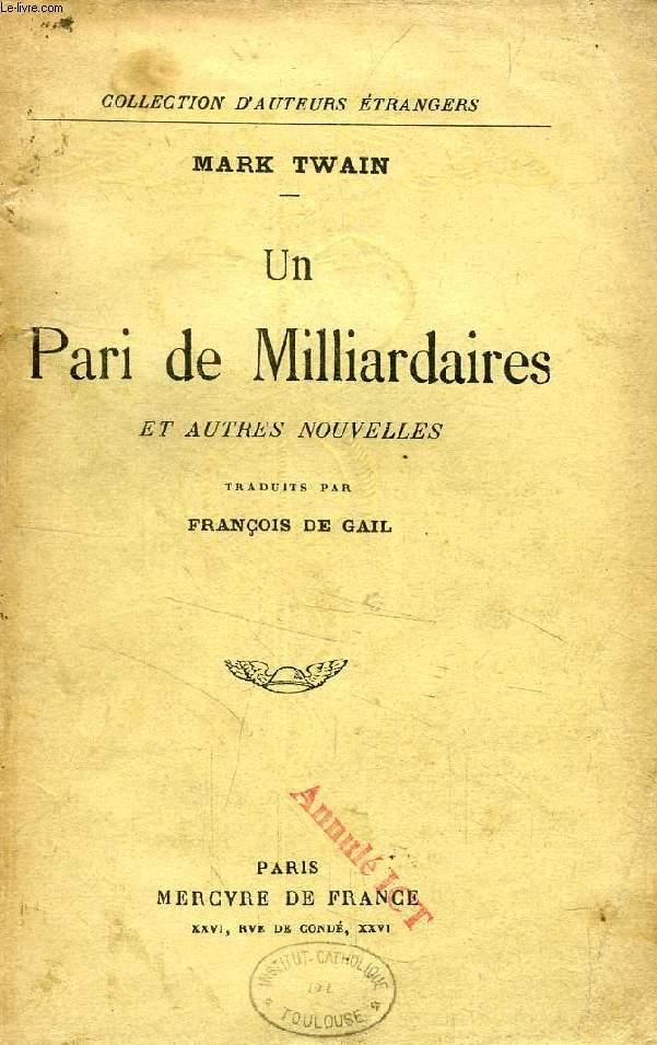 UN PARI DE MILLIARDAIRES, ET AUTRES NOUVELLES