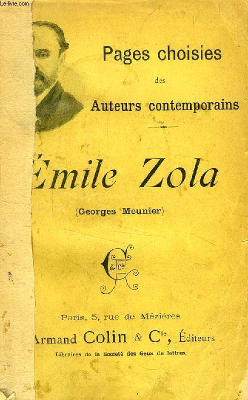 PAGES CHOISIES DES AUTEURS CONTEMPORAINS, EMILE ZOLA