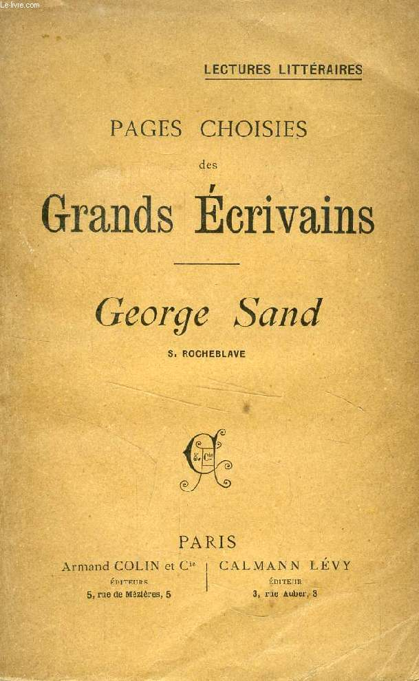 PAGES CHOISIES DES GRANDS ECRIVAINS, GEORGE SAND