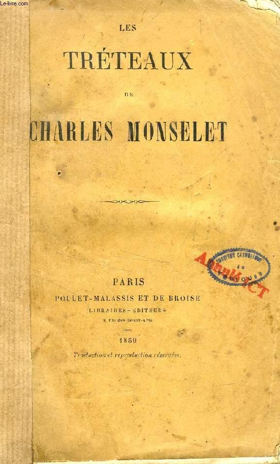 LES TRETEAUX DE CHARLES MONSELET