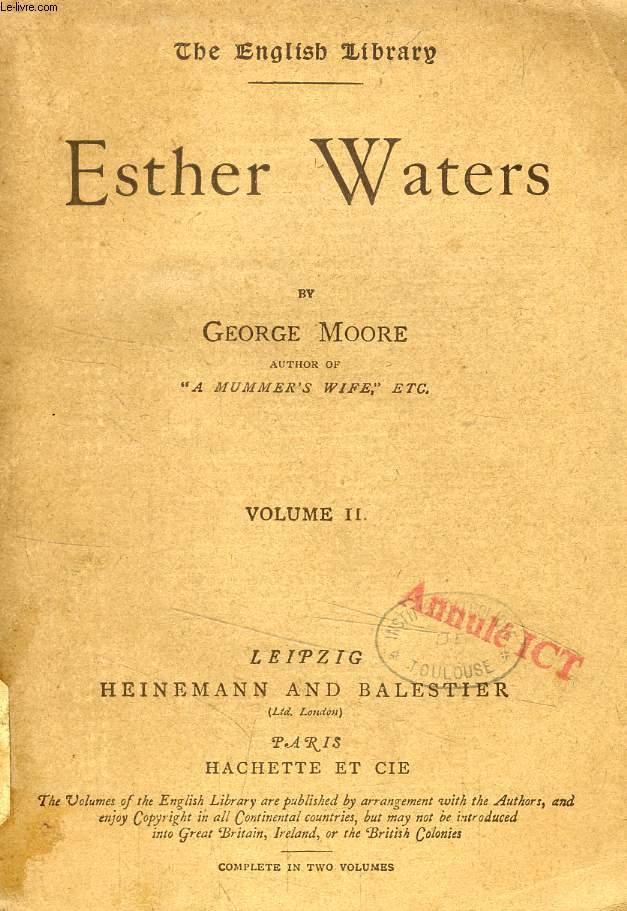 ESTHER WATERS, VOL. II