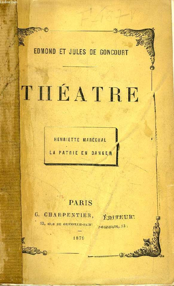 THEATRE (HENRIETTE MARECHAL, LA PATRIE EN DANGER)