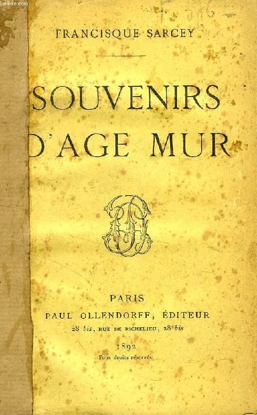 SOUVENIRS D'AGE MUR