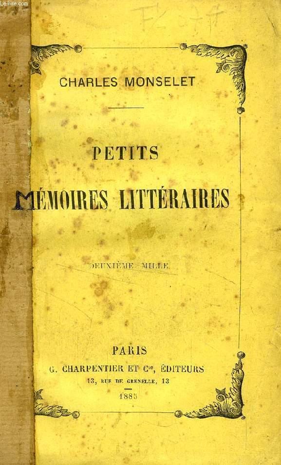 PETITS MEMOIRES LITTERAIRES